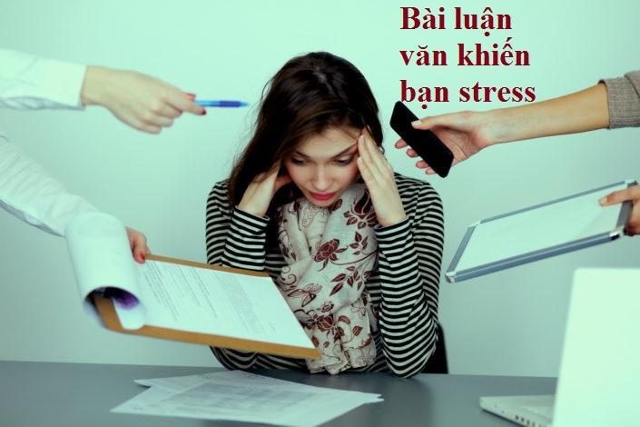 STRESS VÌ LÀM LUẬN VĂN