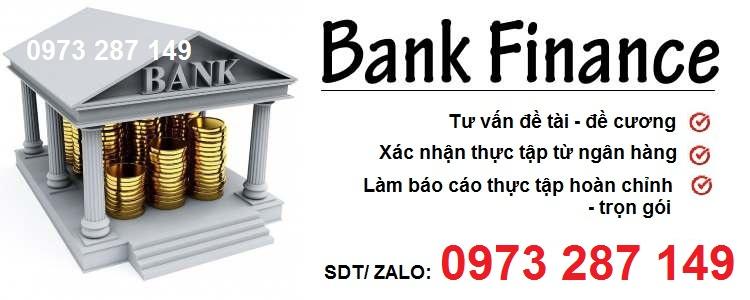 viết thuê báo cáo thực tập tài chính ngân hàng