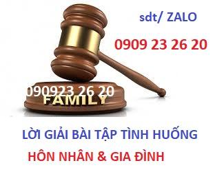 Bài tập tình huống về hôn nhân gia đình